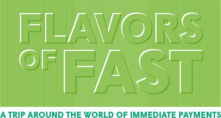 Flavors of Fast: A Trip Around the World of Immediate Payments
