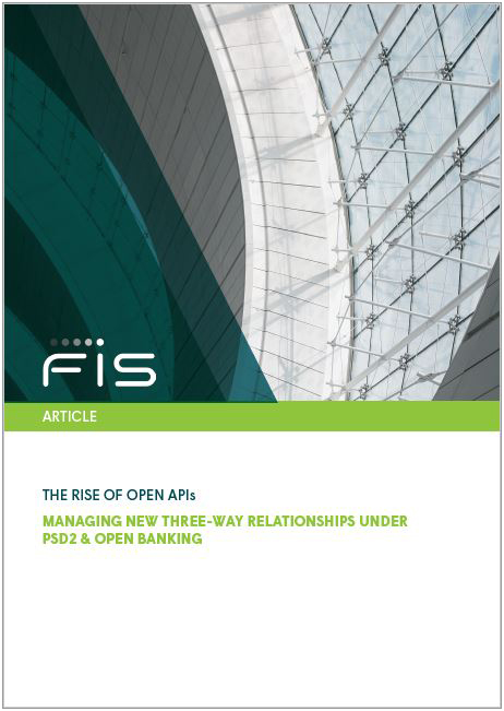 The Rise of Open APIs: Managing New Three-way Relationships Under PSD2 and Open Banking Cover Image