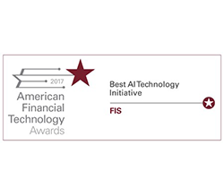 FIS wins American Financial Technology Awards 2017 Best AI Technology Initiative