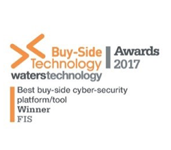 FIS wins Waters Technology Buy Side Technology Awards Best Buy Side Cyber Security Platform 2017